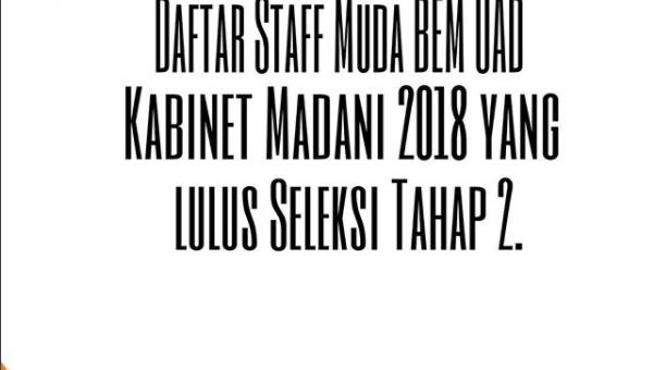 Pengumuman Staff Muda BEM UAD Lulus Seleksi Tahap 2