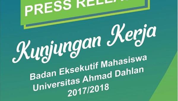 Press Release Kunjungan Kerja BEM UAD 2017/2018